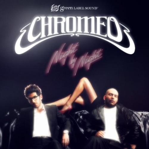 Chromeo - Night By Night (Project Aspect RMX) 320 mp3