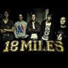 18 Miles - 'Till The Bitter End