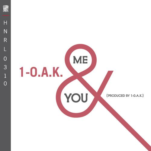 1-O.A.K. - Me & You (prod. by 1-O.A.K.)