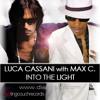 Luca Cassani feat Max C  - Into The Light - Pain & Rossini rmx- Molto rec