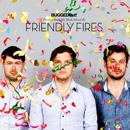 Friendly Fires + Azari & III - Stay Here