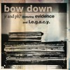 JR & PH7 feat. Evidence and L.E.G.A.C.Y. -Bow Down_