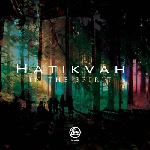 Hatikvah - In The Spirit (Rod Modell | Deepchord Kinematic Mix)
