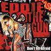 Eddie The Gun