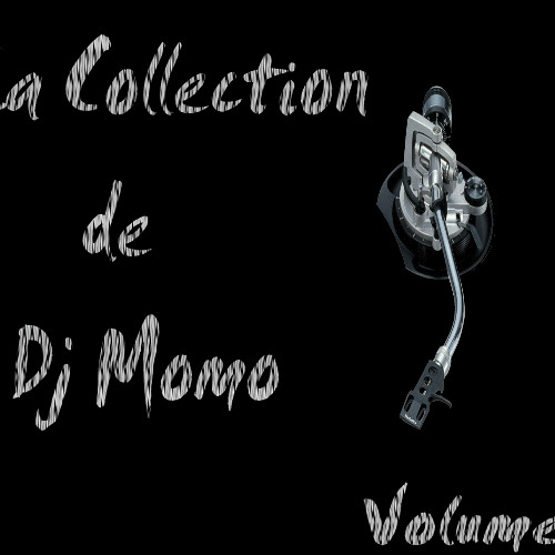La Collection de Dj Momo Volume1
