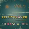 Free Download Armando Biz - TechnoLover vol.9 Mp3