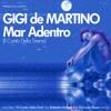 Gigi De Martino Il Canto Della Sirena (Radio Mix)
