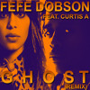 Fefe-Dobson-ft.-Curtisay Ghost-Remix