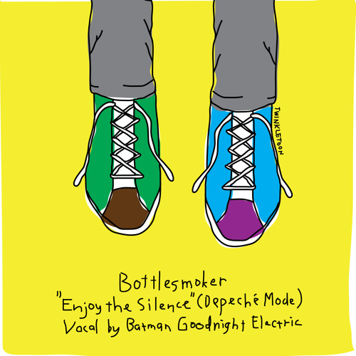 Bottlesmoker feat batman (goodnight electric) - enjoy the silence (depeche mode)