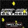 Afrojack - Esther (Brown Sugar & Kid Shakers remix)