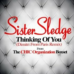 Sister Sledge - Thinking Of You  (Dimitri From Paris Remix) (Snippet)