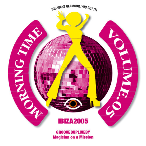 MORNINGTIME 5 Grooved up live by MOAM-IBIZA 2005