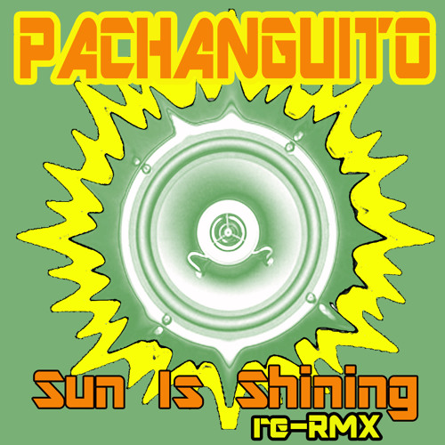 Bob Marley - Sun is Shining (Pachanguito re-RFX)