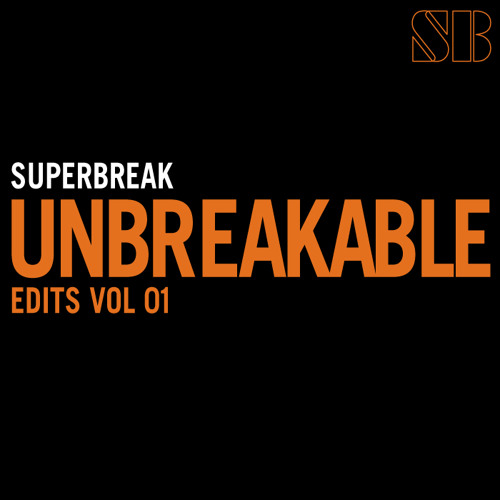 Freakman (Brevil's Unbreakable Edit)-Superbreak