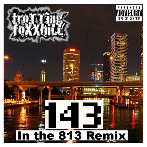 143 (I Love You) [In the 813 Remix]