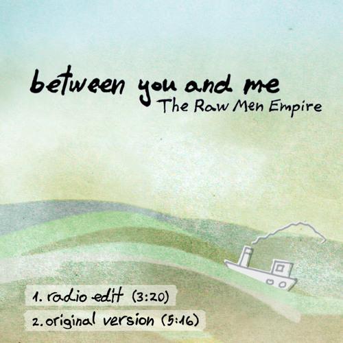 between you and me (radio edit)