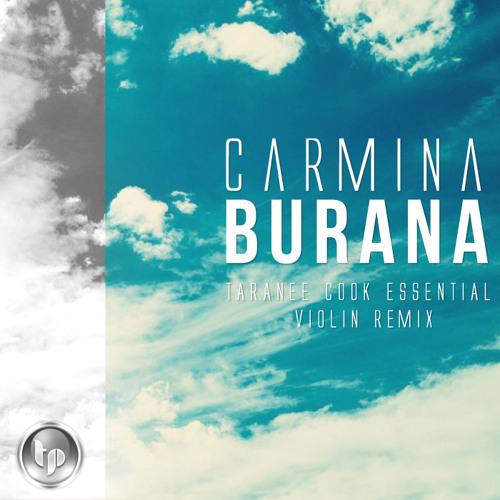 Carmina Burana (Taranee Cook Essential Violin Remix)