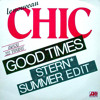 Chic - Good Times (Stern  edit)