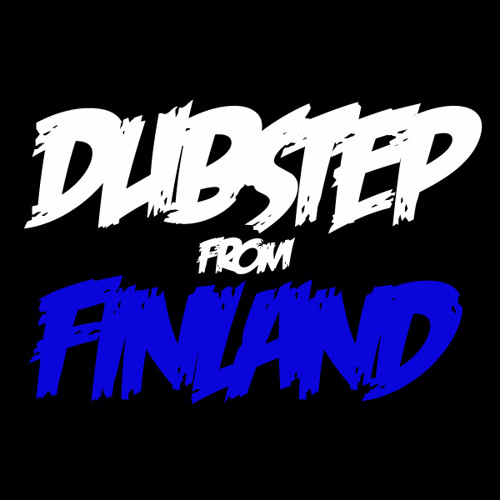 Dubstep from Finland