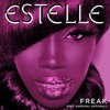 Estelle-I Can Be A Freak(StacyThaKidd Remix)[FREE DOWNLOAD!!!]