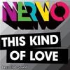 Nervo - This kind of love (Nari & Milani rmx)