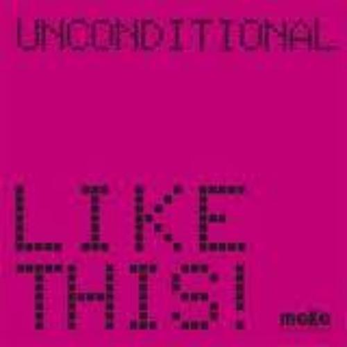 Unconditional - Like this! (Nari & Milani rmx)