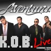 The Best of AVENTURA! The Kings of Bachata! (Re-Mastered Version!) (Click For New Download Link!)