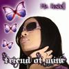 Christian Rap/Gospel Rap - Mz Roshell - Friend of Mine - Good Love (2010)
