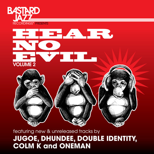Hear No Evil V. 2 Sampler - Mixed By Jugoe