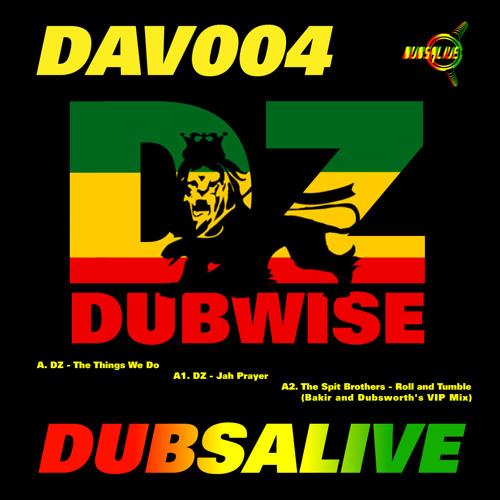 Dubs Alive 004 - DZ Dubwize