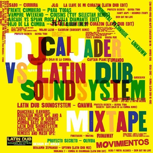 DJ Cal Jader vs Latin Dub Soundsystem Mixtape