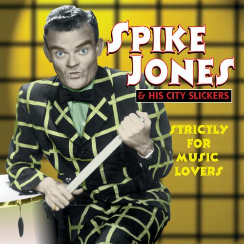 Spike Jones & His City Slickers - Hotcha Cornia (Hotcha Chornya)