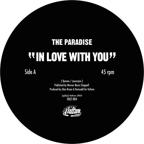 The Paradise (Alan Braxe & Romuald) - In Love With You