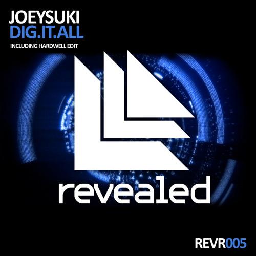 JoeySuki - Dig.It.All. (Original Mix)