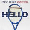 Martin Solveig & Dragonette - Hello (Bassjackers remix)