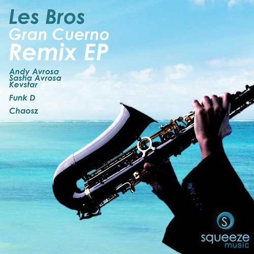 Les Bros - Gran Cuerno (Mike Mazu Remix) - OUT NOW!