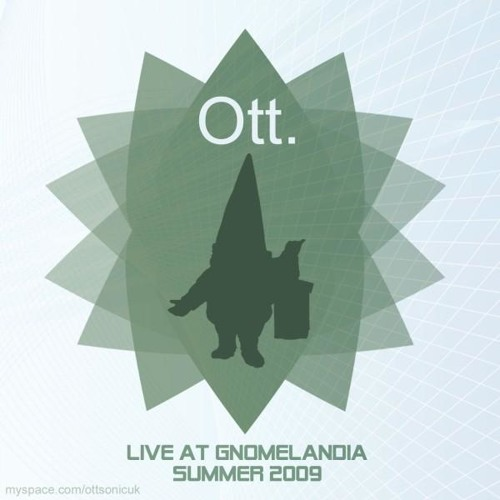 Ott Live at Gnomelandia