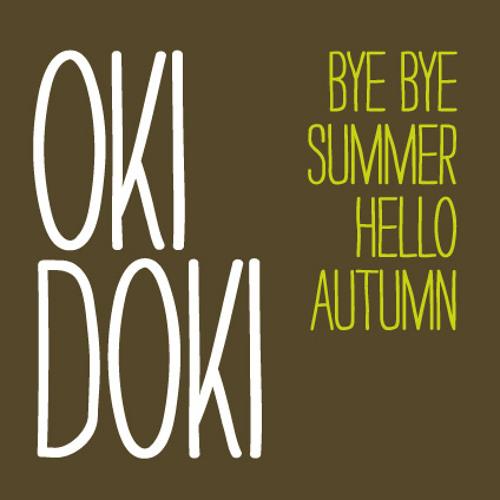 Oki Doki - Bye Bye Summer, Hello Autumn