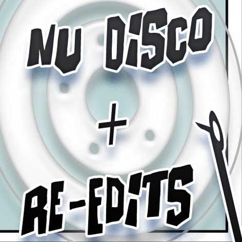 Nu Disco + Re Edits