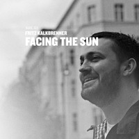 Cover mp3 Fritz Kalkbrenner - Facing The Sun (Snippet)