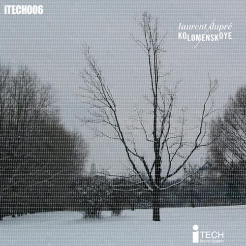 Laurent Dupre - Kolemenskoye [Noise Destruction remix]