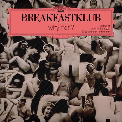 Breakfastklub - Why not?! (Original Mix) - snippet -