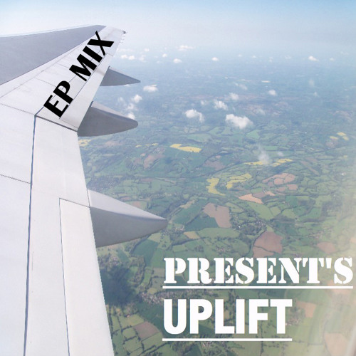 UpLift EP MIX Mixed By Farley (FREE DOWNLOAD)