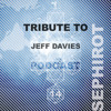 CR PODCAST 14 by SEPHIROT -Tribute to Jeff Davies- 102010