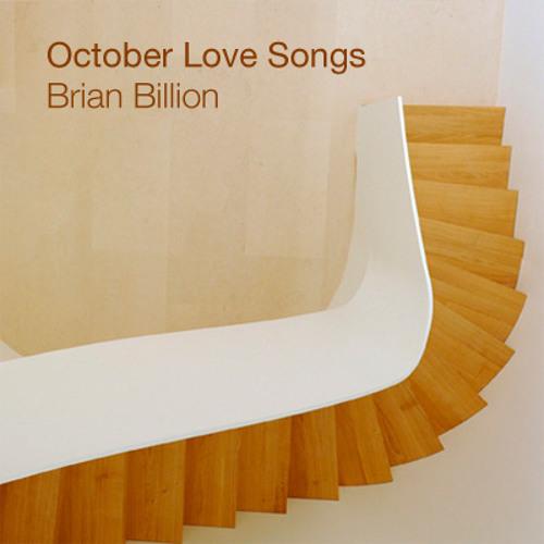 Brian Billion - October Love Songs