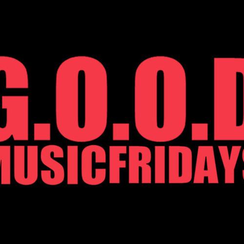 G.O.O.D MUSIC FRIDAYS
