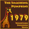 The Smashing Pumpkins - 1979 (Roundtable Discussion Remix)