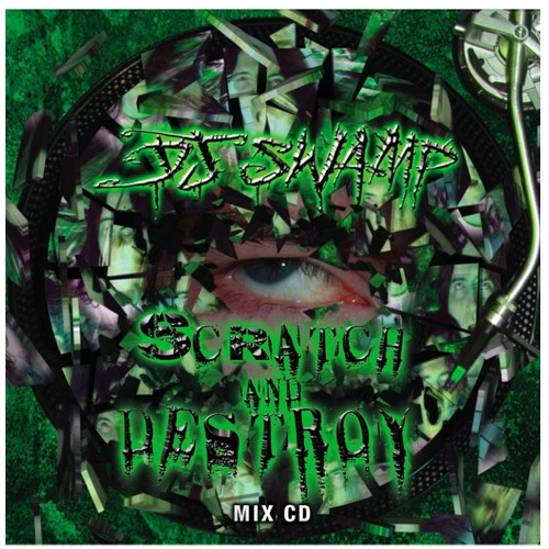 DJ SWAMP       SCRATCH AND DESTROY mix cd