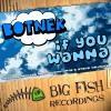 BOTNEK - If You Wanna (Lucky Date Remix)