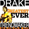 Drake - Forever (Trendmaker
